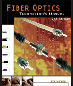Fiber Optics Technician's Manual, Third Edition